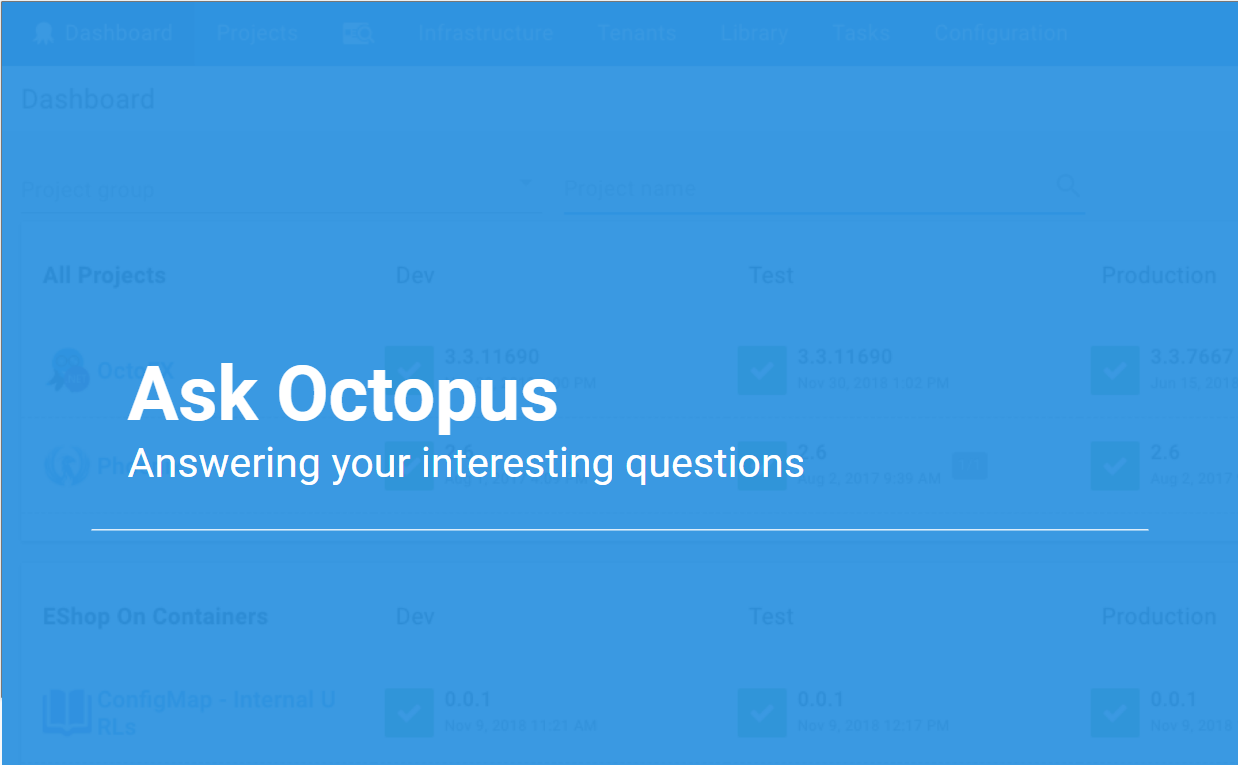 Ask Octopus Episode 28-30 - JSON configuration substitution, Octopus server as cattle & Active Directory breaking changes.