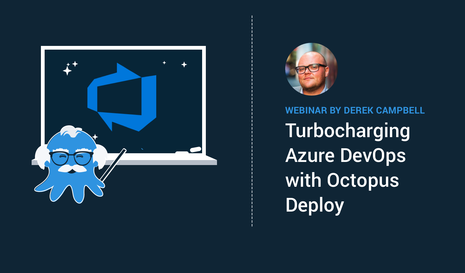 Turbocharging Azure DevOps with Octopus Deploy