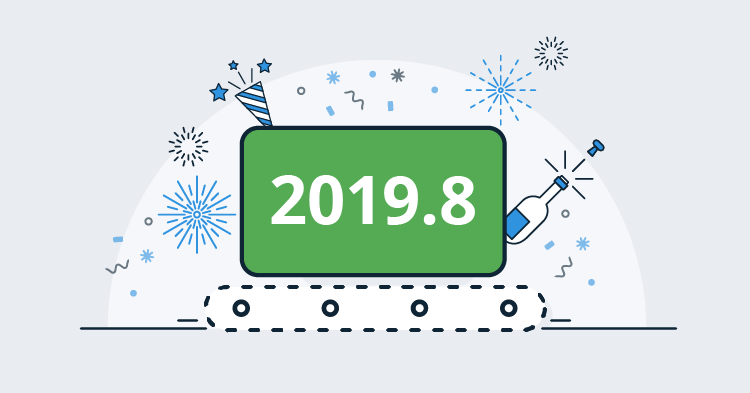Octopus Deploy 2019.8 - Streamlined deployment process editor, Tenant cloning, and more ...