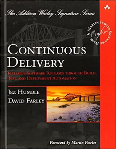 Continuous Delivery (Humble, Farley: 2011)