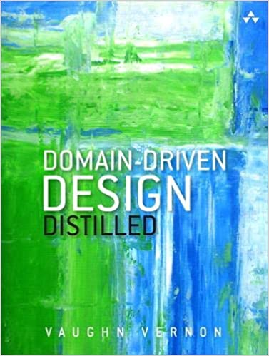 Domain-Driven Design Distilled (Vernon: 2016)