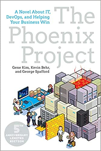 The Phoenix Project (Kim, Behr, Spafford: 2013)