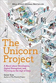 The Unicorn Project (Kim: 2019)
