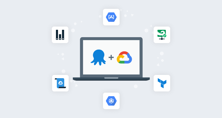 Request for feedback - Deploying to Google Cloud Platform with Octopus