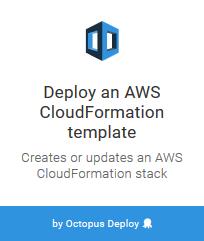 Deploy an AWS CloudFormation Template | Octopus Deploy