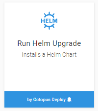 Helm Upgrade Step