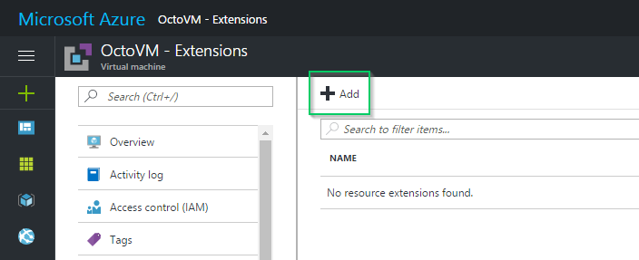 Installing the Tentacle VM Extension via the Azure Portal