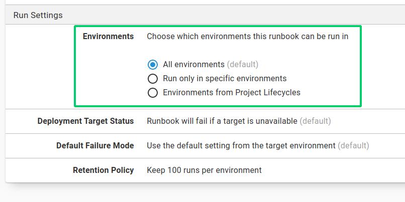 Runbook environments choice