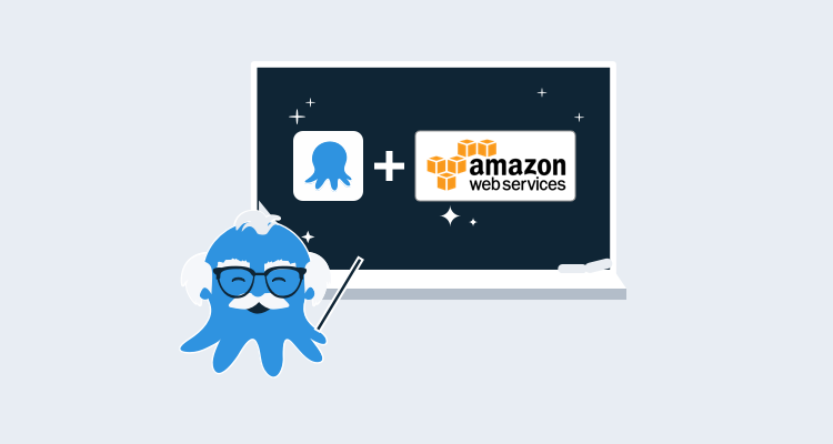 Octopus 101: Server provisioning in AWS with CloudFormation and Runbook Automation